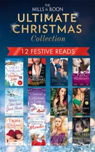 The Mills & Boon Ultimate Christmas Coll