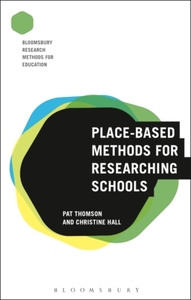 Place-Based Methods for Researching Scho