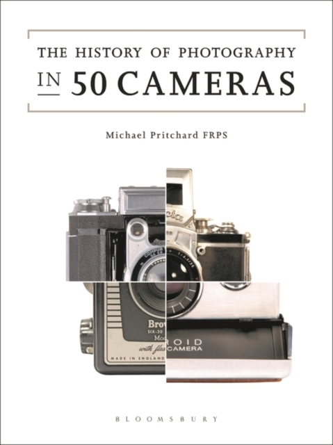 The History of Photography in 50 Cameras