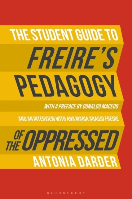 The Student Guide to Freire's 'Pedagogy