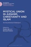 Mystical Union in Judaism, Christianity,