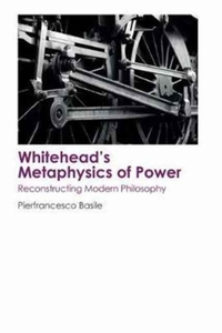 Whitehead's Metaphysics of Power