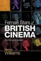 Female Stars of British Cinema