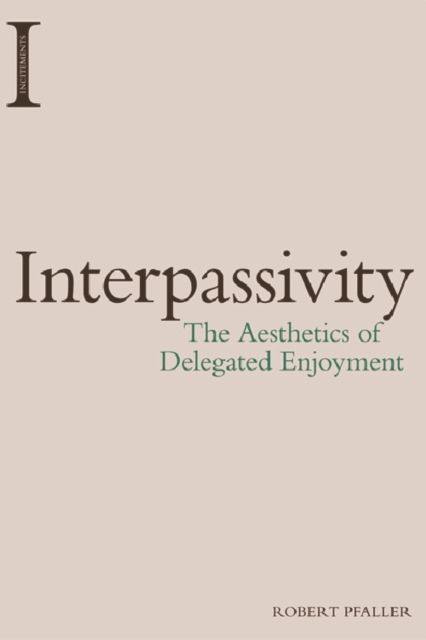 Interpassivity