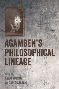 Agamben's Philosophical Lineage