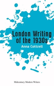 London Writing of the 1930s