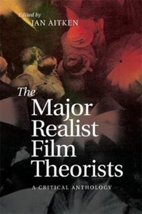 The Major Realist Film Theorists