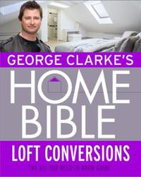 George Clarke's Home Bible: Bedrooms and