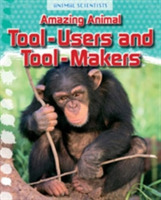 Amazing Animal Tool-Users and Tool-Maker