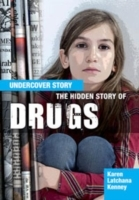 The Hidden Story of Drugs