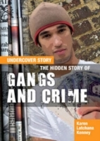 The Hidden Story of Gangs and Crime
