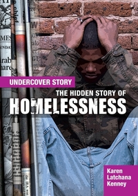The Hidden Story of Homelessness