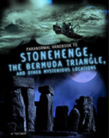 Handbook to Stonehenge, the Bermuda Tria