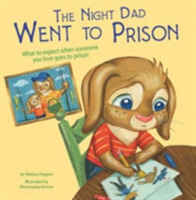 The Night Dad Went to Prison