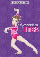 Gymnastic Jitters