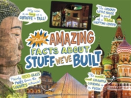 Totally Amazing Facts About Stuff We've
