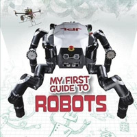 My First Guide to Robots