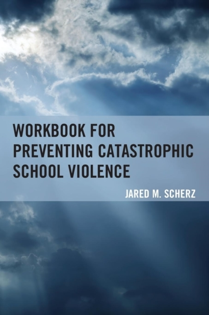 Workbook for Preventing Catastrophic Sch