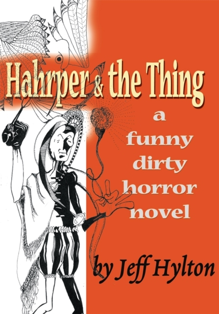 Hahrper & the Thing