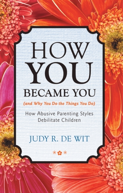 How You Became You (And Why You Do the T