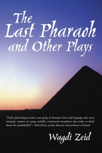 Last Pharaoh and Other Plays
