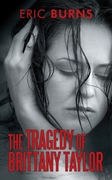 Tragedy of Brittany Taylor