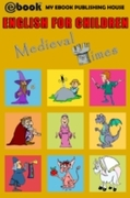 English for Children - Medieval Times
