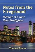 Notes from the Fireground