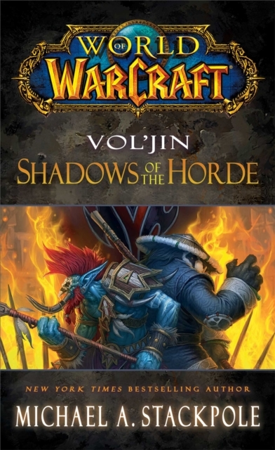 World of Warcraft: Vol'jin: Shadows of t