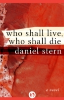 Who Shall Live, Who Shall Die
