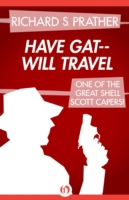 Have Gat-Will Travel