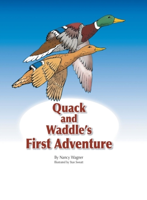 Quack and Waddle's First Adventure