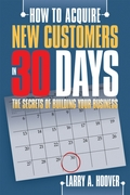 How to Acquire New Customers in 30 Days