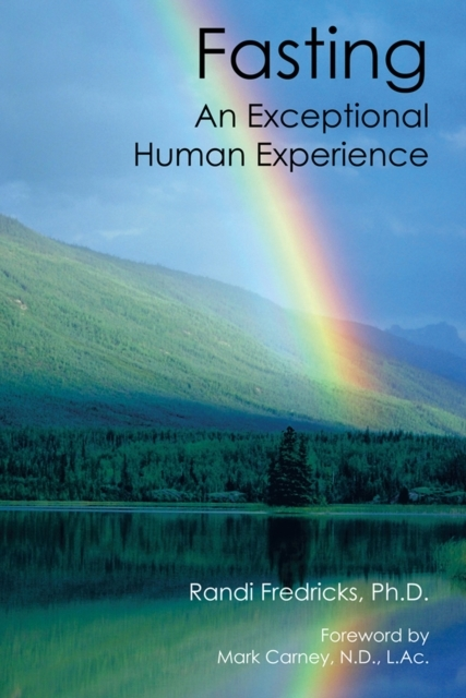 Fasting: an Exceptional Human Experience