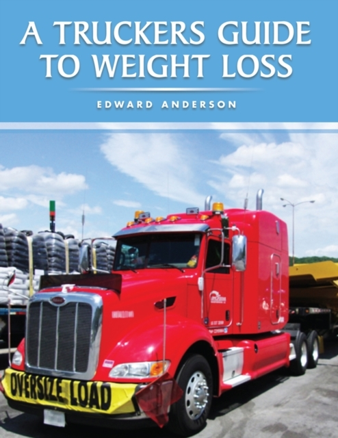 Truckers Guide to Weight Loss