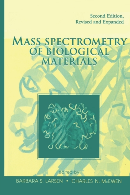 Mass Spectrometry of Biological Material