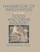 Handbook of Innovation in the Food and D