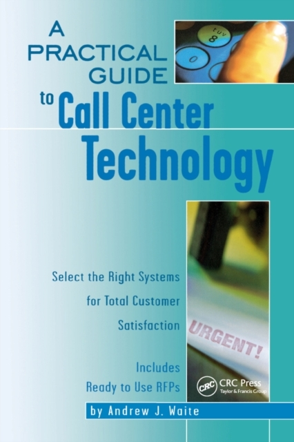 Practical Guide to Call Center Technolog