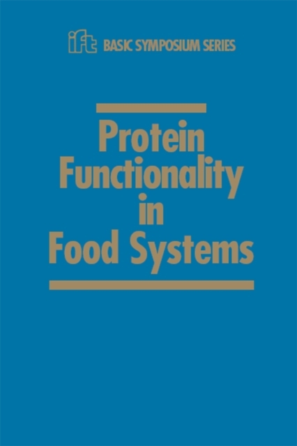 Protein Functionality in Food Systems