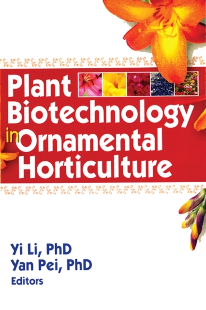 Plant Biotechnology in Ornamental Hortic