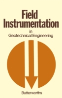 Field Instrumentation in Geotechnical En