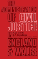Administration of Civil Justice in Engla