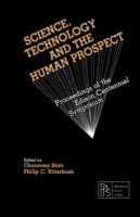 Science, Technology and the Human Prospe
