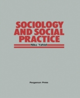 Sociology and Social Practice
