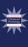 Case Presentations in Chemical Pathology