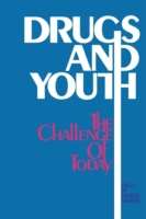 Drugs and Youth: The Challenge of Today