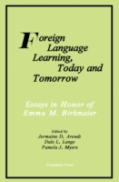 Foreign Language Learning, Today and Tom