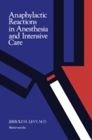 Anaphylactic Reactions in Anesthesia and