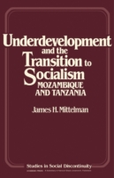 Underdevelopment and the Transition to S