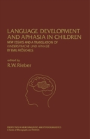 Language Development and Aphasia in Chil